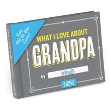Knock Knock What I Love about Grandpa Fill in the Love Journ