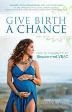 Give Birth a Chance