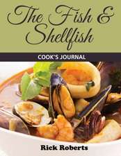 The Fish & Shellfish Cook's Journal