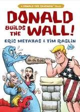 Donald Builds the Wall