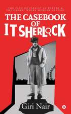 The Casebook of It Sherlock: The Clue of Parsley in Butter & the Canary Wharf Murder Mystery