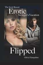 The Swirl Resort, Erotic Swinger's Vacation, Flipped