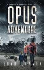 Opus Adventure: A Survival and Preparedness Story