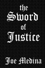 The Sword of Justice