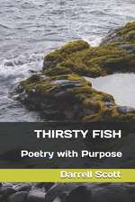 Thirsty Fish: Poetry with Purpose