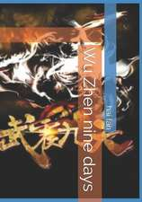 Wu Zhen Nine Days
