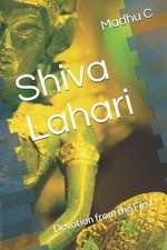 Shiva Lahari: Devotion from the First