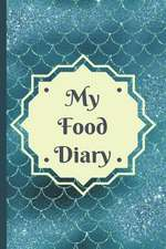 My Food Diary: A Simple Food, Beverage, Medicine and Supplement Log to Identify Allergy Triggers
