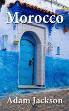Morocco: Travel Guide