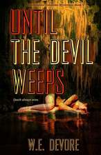 Until the Devil Weeps: A Clementine Toledano Mystery