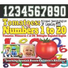 Tomatoes: Numbers 1 to 20. Bilingual Spanish-English: Tomates: N