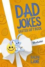 Dad Jokes: Easter Gift Book