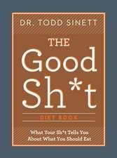 Good Shit Diet Book