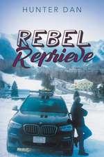 Rebel Reprieve
