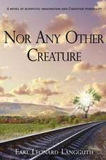 Nor Any Other Creature