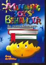 Managing Boy's Behaviour in Your Classroom