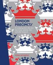 Explore London Precinct