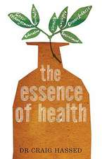The Essence of Health:  The Seven Pillars of Wellbeing