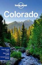 Lonely Planet Colorado:  On-The-Road Tales from Screen Storytellers