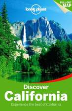 Lonely Planet Discover California:  True Travel Tales from Great Fiction Writers
