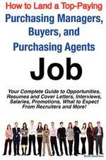 How to Land a Top-Paying Purchasing Managers, Buyers, and Purchasing Agents Job