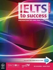 IELTS to Success: Preparation Tips and Practice Tests