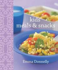 Kids' Meals & Snacks:  For Every Occasion