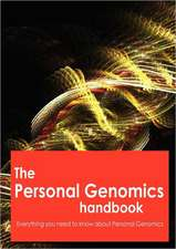 The Personal Genomics Handbook - Everything you need to know about Personal Genomics