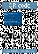 Qr Code: High-Impact Strategies - What You Need to Know: Definitions, Adoptions, Impact, Benefits, Maturity, Vendors
