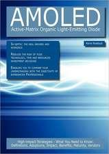 Amoled - Active-Matrix Organic Light-Emitting Diode