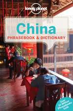 Lonely Planet China Phrasebook & Dictionary:  How They Were Made & Why They Are Amazing