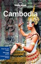 Lonely Planet Cambodia:  Secrets to Serenity from the Cultures of the World