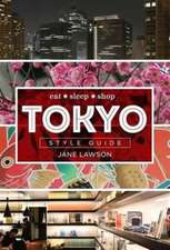Lawson, J: Tokyo Style Guide
