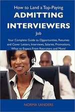 How to Land a Top-Paying Admitting interviewers Job