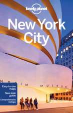 Lonely Planet New York City:  Experience the World at Its Breathtaking Best