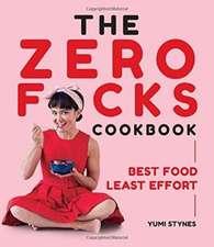 Zero Fucks Cookbook