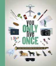 You Only Live Once: Lonely Planet