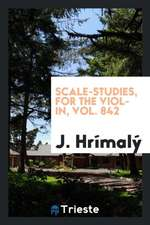 Scale-Studies, for the Violin