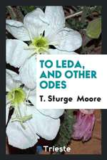 To Leda, and Other Odes