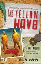 Yellow Wave: A Romance of the Asiatic Invasion of Australia