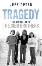 Tragedy: The Sad Ballad of the Gibb Brothers