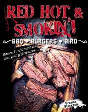 RED HOT & SMOKIN!