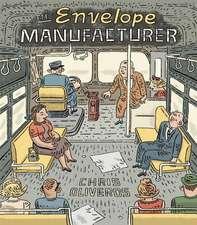 The Envelope Manufacturer:  A Graphic Novel