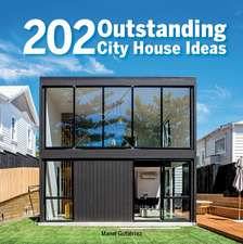 202 Outstanding City House Ideas