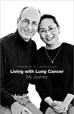 Living with Lung Cancer--My Journey