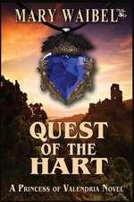 Quest of the Hart: A Princess of Valendria Novel