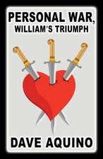 Personal War, William's Triumph