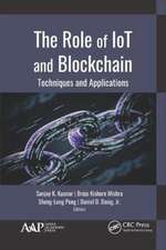 Role of IoT and Blockchain