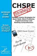 Chspe Test Strategy!:  Winning Multiple Choice Strategies for the California High School Proficiency Exam