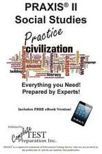 Praxis Social Studies Practice!:  Practice Test Questions for the Praxis Social Studies Test